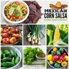 Mexican Corn Salsa Garden Vegetable Seed Collection - 6 Varieties