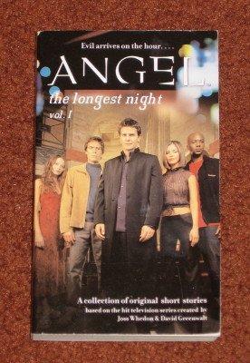Angel The Longest Night Volume 1 2002 Science Fiction Paperback Book