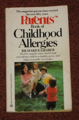 Parents Book of Childhood Allergies by Richard Graber 1st Edition Paperback 1983 Medical Health Book