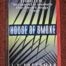 House of Smoke by J. F. Freedman Paperback 1996 Mystery Thriller Book