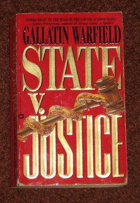 State V. Justice by Gallatin Warfield Paperback 1993 Mystery Thriller Book