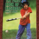 THE FIRST BOOK OF BASEBALL by Marty Appel 1990 Softcover Book