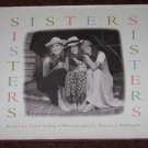 SISTERS by Carol Saline Sharon J. Wohlmuth Hardcover Book