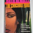 CROCODILE BIRD by Barbara Vine Mystery Thriller Paperback Book