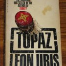 TOPAZ by Leon Uris Suspense Espionage Cold War Novel 1978 Paperback Book