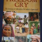 Freedom Cry Journey to Liberation for India by John Gilman Paperback Book NEW