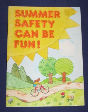 Summer Safety Can Be Fun Booklet by Nancy P. McConnell Current Catalog 1514-7 Dated 1988