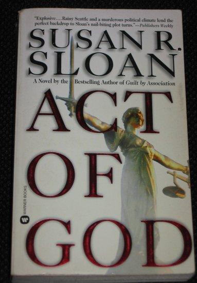 Act of God by Susan R. Sloan Paperback Warner Books
