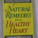 Natural Remedies for a Healthy Heart by David Heber (Paperback, 1998)