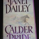 CALDER PRIDE by Janet Dailey Romance (Paperback, 2000)