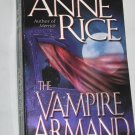 THE VAMPIRE ARMAND (Vampire Chronicles Book 6) by Anne Rice (Paperback, 2000)
