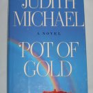POT OF GOLD by Judith Michael (Hardcover, 1993)