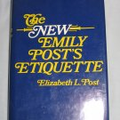 The New Emily Posts Etiquette Book by Elizabeth L. Post (Hardcover, 1975)