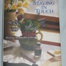 The Pleasures of Staying in Touch Writing Memorable Letters Jennifer Williams 1st Edition Hardcover