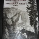 Great Photographers of the American West by Eva Weber Art Photography (1993, Hardcover)