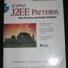 CORE J2EE PATTERNS Best Practices Design Strategies Java 2 Platform Enterprise Edition Prentice Hall