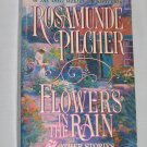Flowers in the Rain and Other Stories by Rosamunde Pilcher (1992, Paperback)
