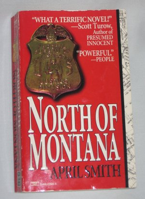 NORTH OF MONTANA by April Smith Fawcett Crest Books (1996, Paperback)