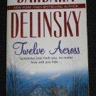 TWELVE ACROSS by Barbara Delinsky Romance Mira Books (1987, Paperback)