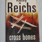 CROSS BONES by Kathy Reichs Arrow Books (2006, Paperback)
