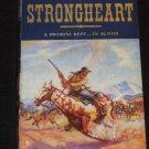 STRONGHEART by Don Bendell Western Novel (2010, Paperback)