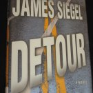 DETOUR by James Siegel Warner Books Thriller (2005, Hardcover)