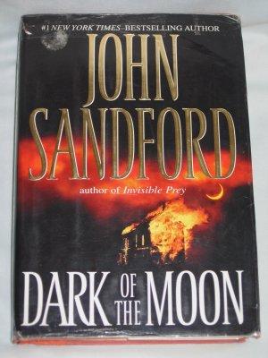 DARK OF THE MOON by John Sandford Mystery  (2007, Hardcover)