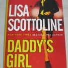 DADDYS GIRL by Lisa Scottoline (2007, Hardcover)