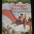 Magic Tree House Book 1 DINOSAURS BEFORE DARK by Mary Pope Osborne RL3 Scholastic 1995 Paperback