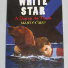 White Star A DOG ON THE TITANIC by Marty Crisp Scholastic (Paperback, 2004)