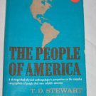 The People of America by T. D Stewart 1973 Anthropology Book