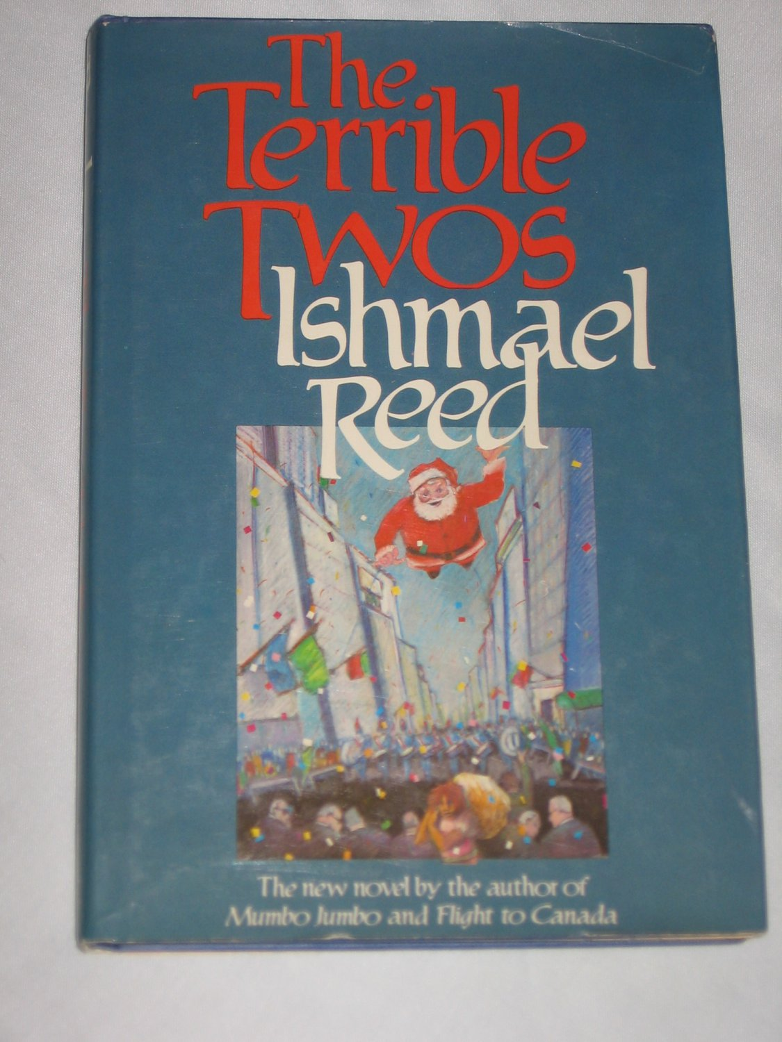 The Terrible Twos by Ishmael Reed 1982 First Edition  Hardcover Book