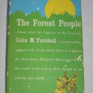 The Forest People Study of the Pygmies of the Congo Colin M. Turnbull VINTAGE 1962 Hardcover Book