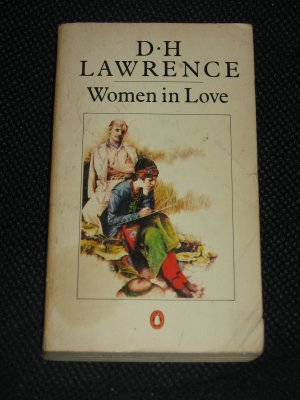 Women in Love by D. H. Lawrence (1982, Paperback) Penguin Books