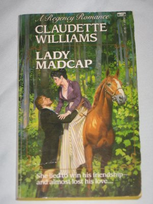 Lady Madcap by Claudette Williams Regency Romance (First Edition 1987 Paperback)