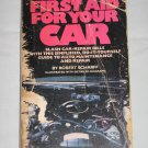 First Aid for Your Car Guide to Auto Maintenance and Repair by Robert Scharff (1980, Paperback)