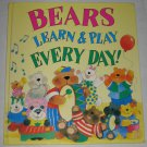 Bears Learn and Play Everyday Childrens Hardcover Book by Jenny Wood