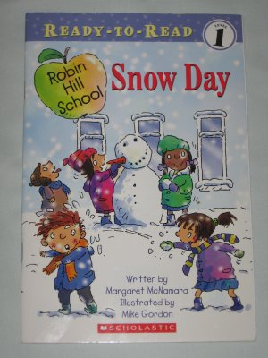 SNOW DAY Ready-to-Read. Level 1 Scholastic Book by Margaret McNamara