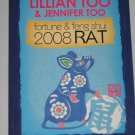 Fortune and Feng Shui 2008 RAT by Lillian Too Jennifer Too Horoscope Book