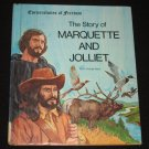 The Story of Marquette and Jolliet Cornerstones of Freedom by R. Conrad Stein 1981 Hardcover