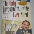 The Only Investment Guide You'll Ever Need Personal Finance Business by Andrew Tobias