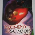 Haunted Schools True Ghost Stories by Allan Zullo 2004 Scholastic Paperback Book