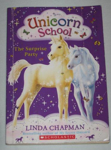 Unicorn School The Surprise Party Book 2 by Linda Chapman 2008 Scholastic Paperback Book