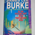 In the Electric Mist with Confederate Dead A Dave Robicheaux Novel by James Lee Burke