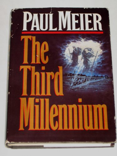 The Third Millennium by Paul Meier 1993 Hardcover Thomas Nelson Publishers