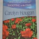 Shooting in the Dark Felony & Mayhem Mysteries by Carolyn Hougan (2006, Paperback) NEW
