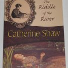 The Riddle of the River Vanessa Weatherburn Series by Catherine Shaw (2009, Paperback) NEW