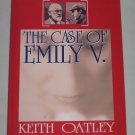 The Case of Emily V. by Keith Oatley Psychological Mystery (2006, Paperback)