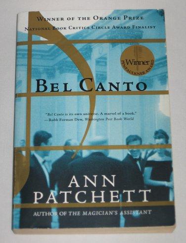 Bel Canto by Ann Patchett (2002, Paperback) Winner of the Orange Prize