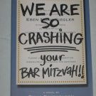 We Are So Crashing Your Bar Mitzvah Fiona Rosenbloom Advance Reading Copy 1st Edition Paperback NEW